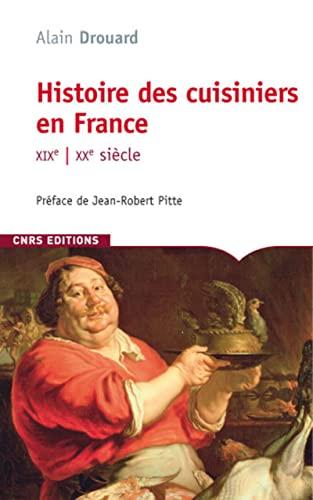 9782271065797: Histoire des cuisiniers en France : XIXe-XXe siècle
