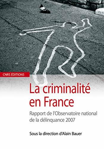 La criminalité en France (French Edition): Collectif