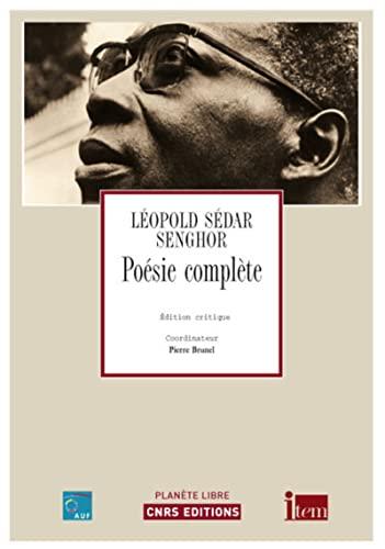 Poésie complète: Senghor, Léopold Sédar