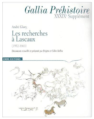 9782271066114: Gallia Prehistoire 39e Supplement : les Recherches � Lascaux