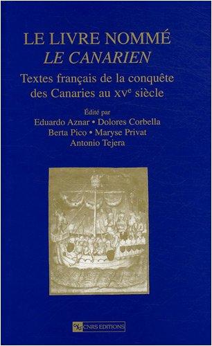 Le livre nommé Le Canarien (French Edition): Antonio Tejera