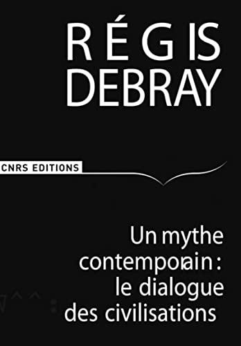 9782271066299: Un mythe contemporain (French Edition)