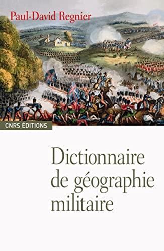 9782271066343: Dictionnaire de géographie militaire