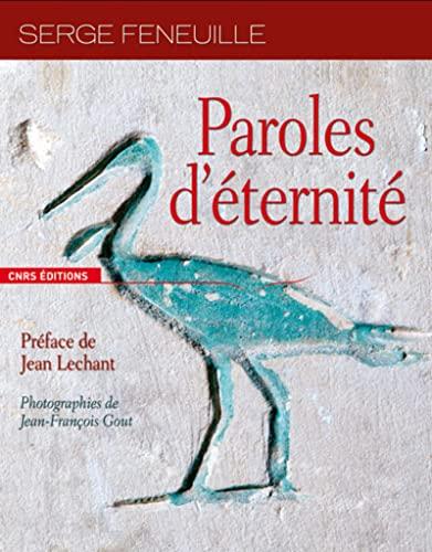 Paroles d'éternité (French Edition): Serge Feneuille