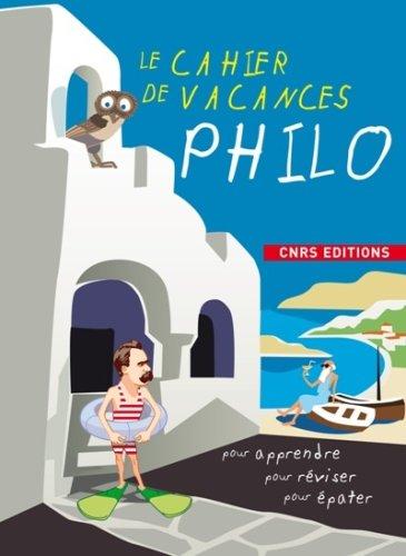 9782271066770: Le cahier de vacances Philo