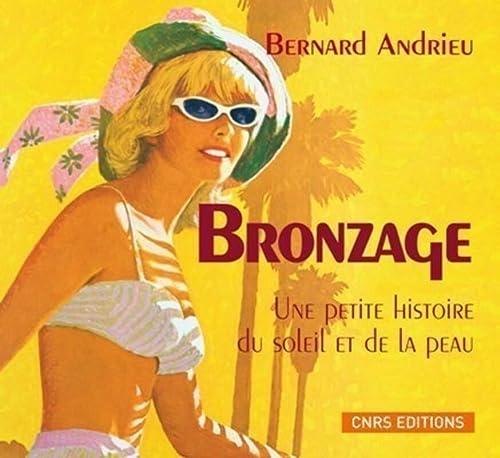 Bronzage: Andrieu, Bernard