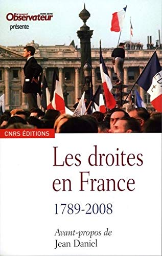 Droites en France (Les), 1789-2008: Collectif