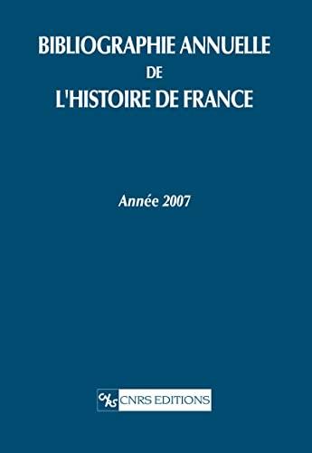 Bibliographie annuelle de l'Histoire de France (French Edition): Brigitte Keriven