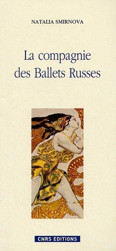 9782271067128: La compagnie des Ballets Russes