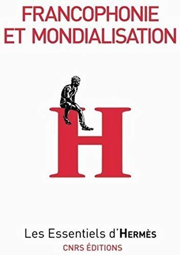 9782271067210: Francophonie et mondialisation