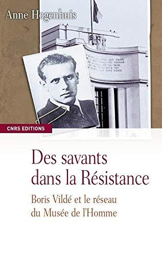 Des savants dans la Résistance: Hogenhuis, Anne