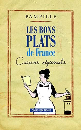 9782271067524: Les bons plats de France (French Edition)