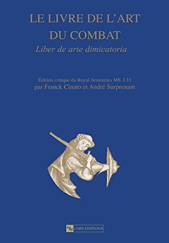 9782271067579: Le livre de l'art du combat : Commentaires et exemples