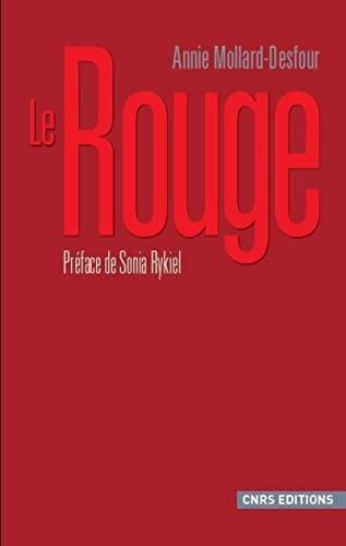 Le Rouge (French Edition): Annie Mollard-Desfour