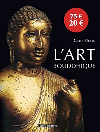 9782271068125: L'art bouddhique