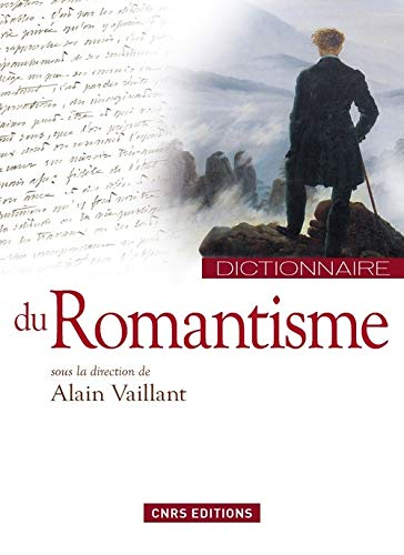 Dictionnaire du romantisme: Vaillant, Alain