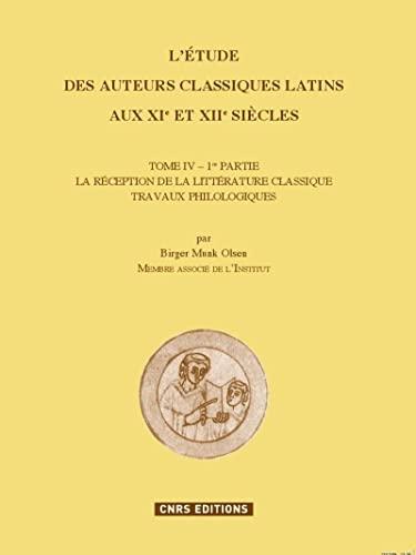 L'étude des auteurs classiques latins aux XIe et XIIe siècles : Tome ...