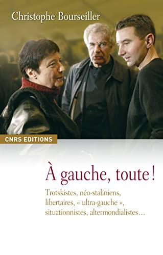 9782271068477: A gauche, toute ! (French Edition)