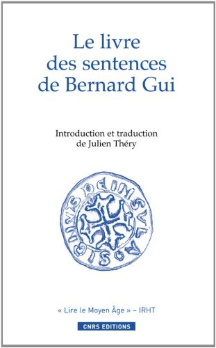9782271068590: Le livre des sentences de l'inquisiteur Bernard Gui