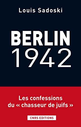 Berlin, 1942: Sadoski, Louis