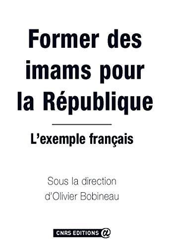 9782271068859: Former des imams pour la République : L'exemple français