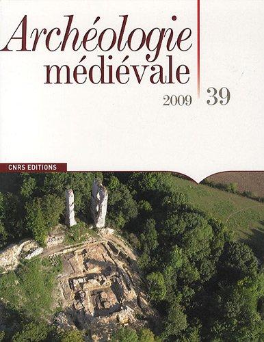 9782271068934: Archéologie médiévale, N° 39, 2009 (French Edition)