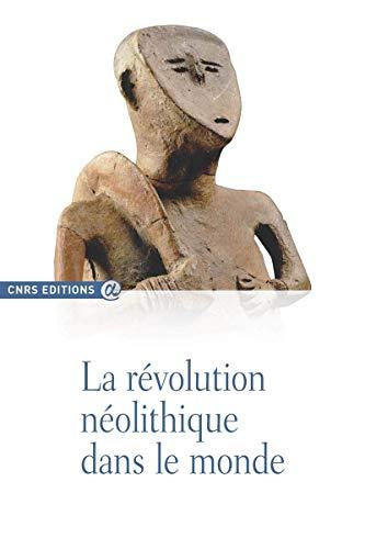 9782271069146: La r�volution n�olithique dans le monde