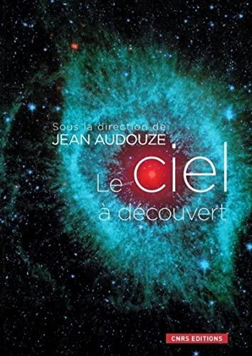 9782271069184: Le ciel à découvert (French Edition)