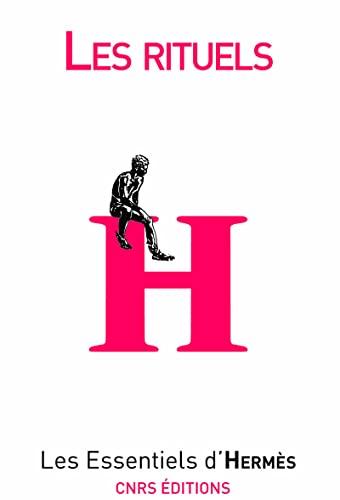 Le rituel (Les Essentiels d'Hermès) - Aurélien Yannic; Collectif