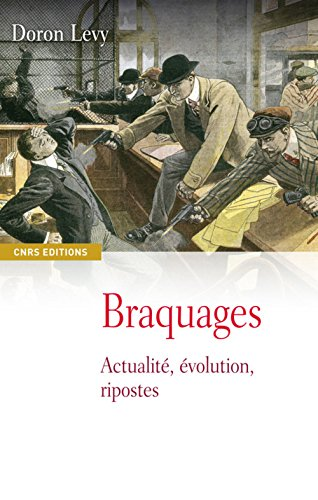 Braquages (French Edition): Doron Levy