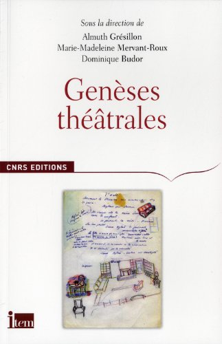 Genèses théâtrales (French Edition): Gresillon Almuth/ Me