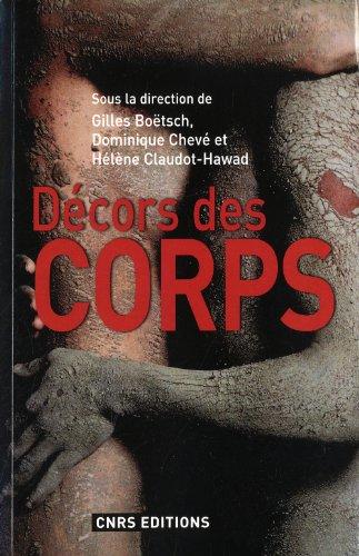 9782271070135: Décors des corps (French Edition)