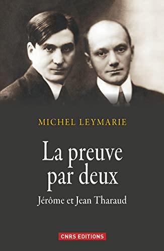 Frères en écriture. Jérôme et Jean Tharaud