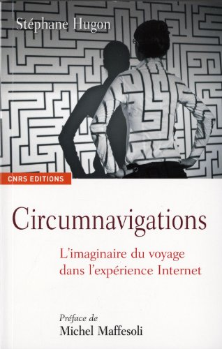 9782271070265: Circumnavigations (French Edition)