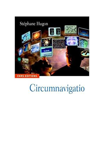 Circumnavigations (French Edition): Stéphane Hugon