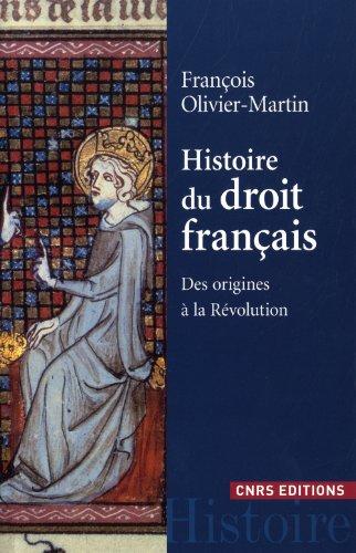 Histoire du droit français (French Edition): Martin Olivier