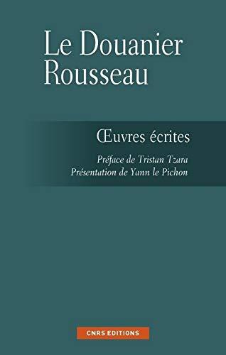 Les Ecrits du Douanier Rousseau (French Edition): Yann Le Pichon