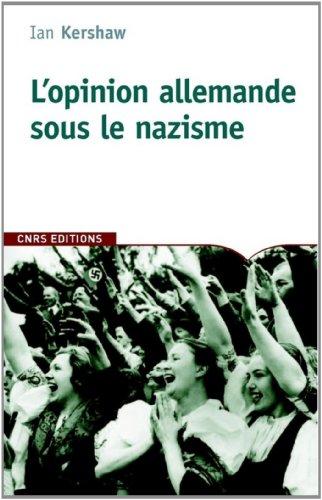 9782271070692: L'opinion allemande sous le nazisme (French Edition)