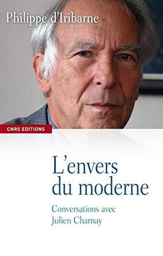 9782271070845: L'envers du moderne - Conversations avec Julien Charnay