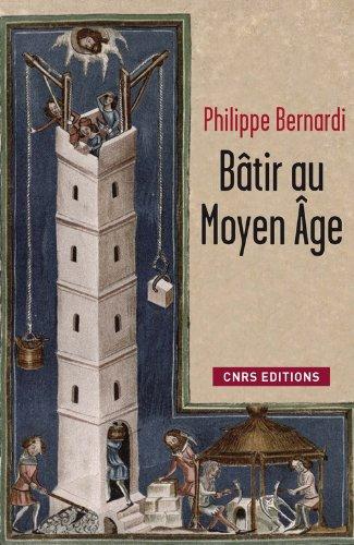 9782271070944: Bâtir au Moyen Age : (XIIIe-milieu XVIe siècle)