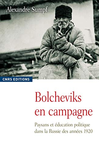 9782271071156: Bolcheviks en campagne (French Edition)