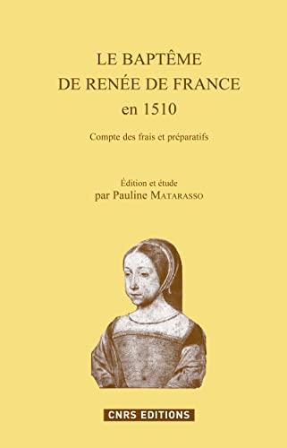 9782271071170: Le Bapt�me de Ren�e de France en 1510