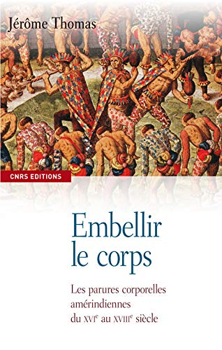 9782271071187: Embellir le corps (French Edition)