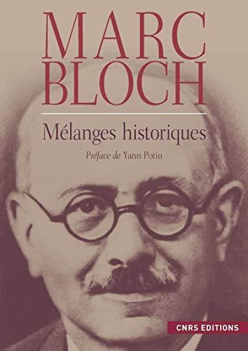 Mélanges historiques (French Edition): Marc Bloch