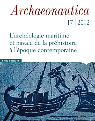 Archaeonautica, N° 17 :: Patrice Pomey