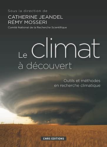 9782271071989: Le climat à découvert