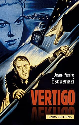 Vertigo (French Edition): Jean-Pierre Esquenazi