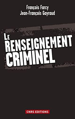 9782271072177: Le renseignement criminel