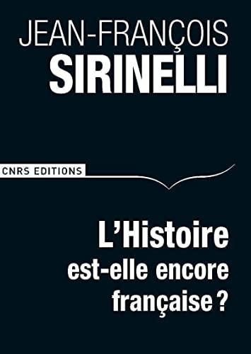 9782271072443: L'histoire est-elle encore française ?