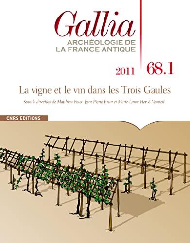 9782271072665: Gallia 68.1 La vigne et le vin dans les Trois Gaules